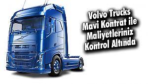 Volvo Trucks Mavi Kontrat ileMaliyetleriniz Kontrol Altında