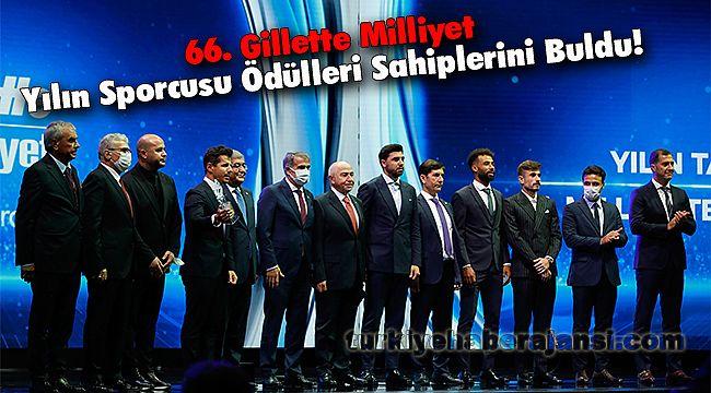 66. Gillette Milliyet Yılın Sporcusu Ödülleri Sahiplerini Buldu!