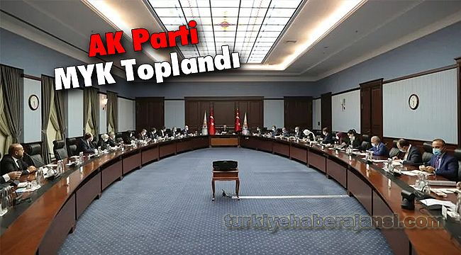 AK Parti Merkez Yürütme Kurulu Toplandı