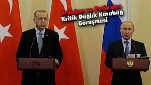 Erdoğan ve Putin'den Kritik Dağlık Karabağ Görüşmesi