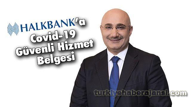 Halkbank'a Covid-19 Güvenli Hizmet Belgesi