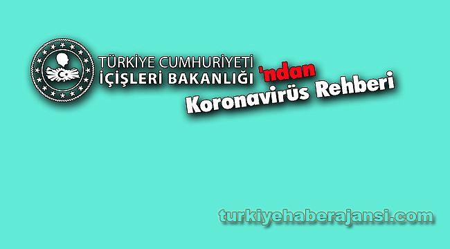 İçişleri Bakanlığı'ndan Koronavirüs Rehberi