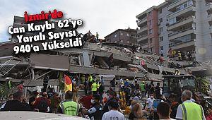 İzmir'de Can Kaybı 62'ye Yaralı Sayısı 940'a Yükseldi