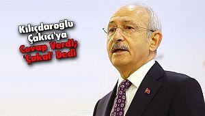 Kılıçdaroğlu Çakıcı'ya Cevap Verdi; 'Çakal' Dedi