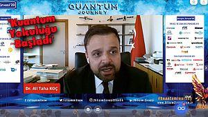 'Kuantum Yolculuğu Başladı'