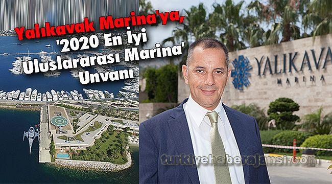 Yalıkavak Marina'ya, '2020 En İyi Uluslararası Marina' Unvanı