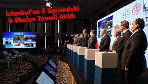 İstanbul'un 5 İlçesindeki 6 Okulun Temeli Atıldı