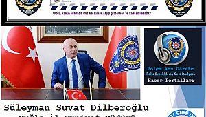Muğla Emniyet Müdürü Dilberoğlu'na TEŞEKKÜR..