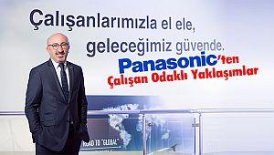 Panasonic'ten Çalışan Odaklı Yaklaşımlar