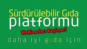 Sürdürülebilir Gıda Platformu Webinarları Başlıyor!