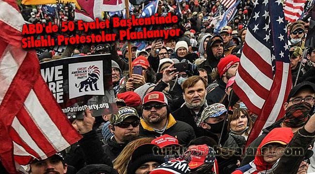 ABD'de 50 Eyalet Başkentinde Silahlı Protestolar Planlanıyor