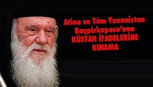 Atina Ve Tüm Yunanistan Başpiskoposu'nun Küstah İfadelerine Kınama