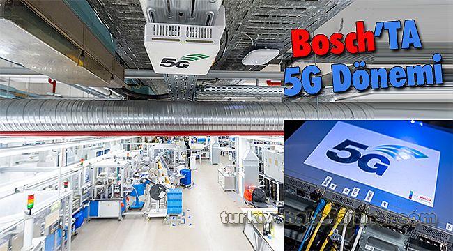 Bosch, Fabrikalarında 5G Kullanmaya Başladı