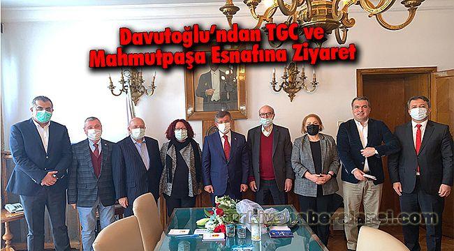 Davutoğlu'ndan TGC ve Mahmutpaşa Esnafına Ziyaret