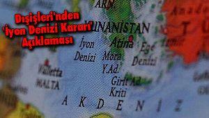 Dışişleri'nden 'İyon Denizi Kararı' Açıklaması