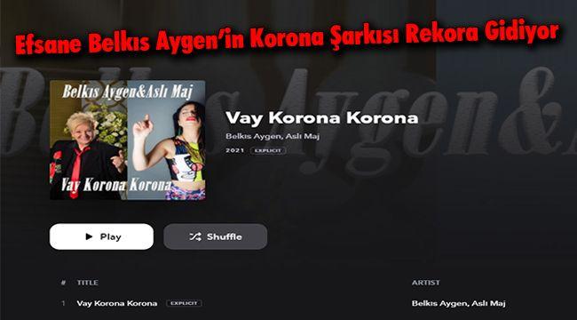 Efsane Belkıs Aygen'in Korona Şarkısı Rekora Gidiyor