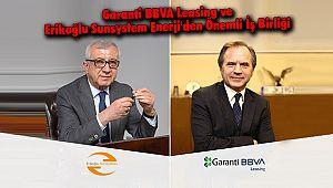 Garanti BBVA Leasing ve Erikoğlu Sunsystem Enerji'den Önemli İş Birliği