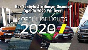Her Yönüyle Alışılmışın Dışında: Opel'in 2020 Yılı Özeti
