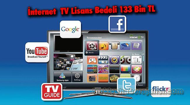 İnternetTV Lisans Bedeli 133 Bin TL