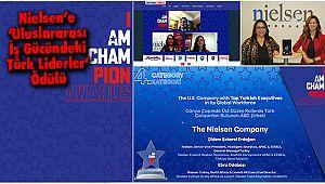 Nielsen'e 'Uluslararası İş Gücündeki Türk Liderler' Ödülü