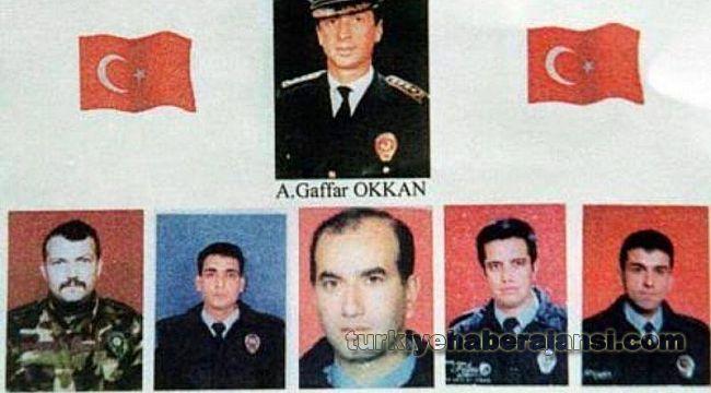 Şehit Emniyet Müdürü Gaffar Okkan'ı UNUTMADI