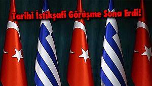 Tarihi İstikşafi Görüşme Sona Erdi!