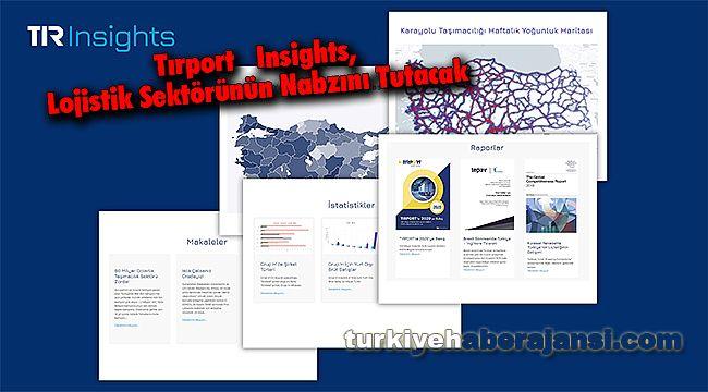 Tırport Insights, Lojistik Sektörünün Nabzını Tutacak
