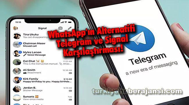WhatsApp'ın Alternatifi Telegram ve Signal Karşılaştırması!