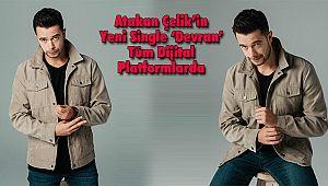 Atakan Çelik'in Yeni Single 'Devran' Tüm Dijital Platformlarda