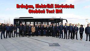 Erdoğan, Elektrikli Sürücüsüz Otobüsü Test Etti