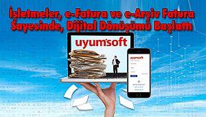 İşletmeler, e-Fatura ve e-Arşiv Fatura Sayesinde Dijital Dönüşümü Başlattı