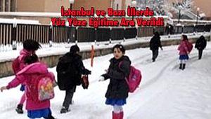İstanbul ve Bazı İllerde Yüz Yüze Eğitime Ara Verildi