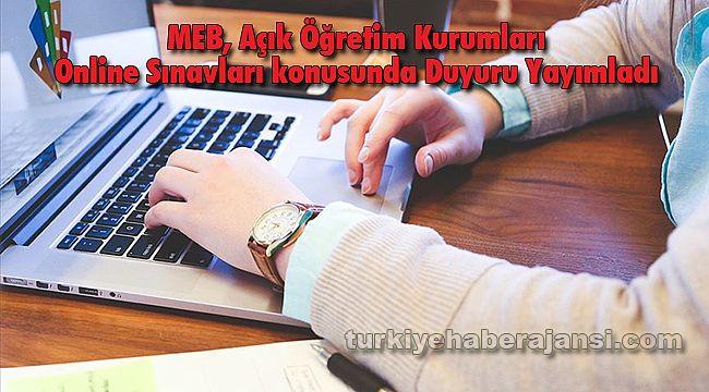 MEB, Açık Öğretim Kurumları Online Sınavları konusunda Duyuru Yayımladı