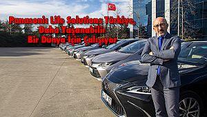 Panasonic Life Solutions Türkiye, Daha Yaşanabilir Bir Dünya İçin Çalışıyor