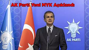 AK Parti Yeni MYK Açıklandı