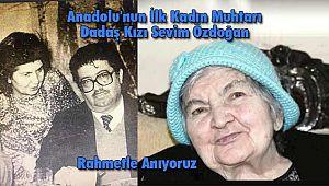 Anadolu'nun İlk Kadın Muhtarı Dadaş Kızı Sevim Özdoğan