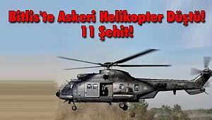 Bitlis'te Askeri Helikopter Düştü! 11 Şehit!