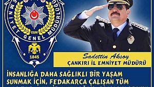 Çankırı Emniyet Müdürü Aksoy'dan KUTLAMA Mesajı