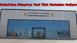 Dubai'den Dünya'ya Yeni Türk Markaları Geliyor