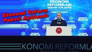 Ekonomi Reform Paketi Açıklandı