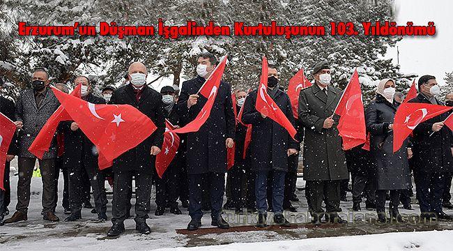 Erzurum'un Düşman İşgalinden Kurtuluşunun 103. Yıldönümü