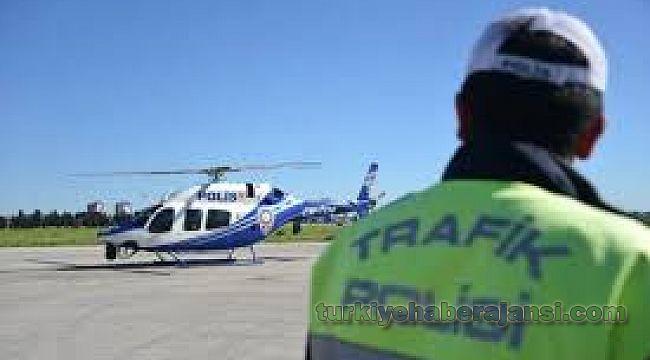 Helikopter ve Drone ile trafik denetiminde sürücülere CEZA