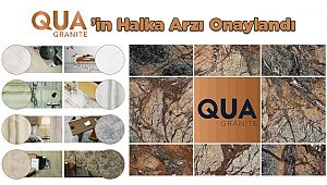 Qua Granite'in Halka Arzı Onaylandı