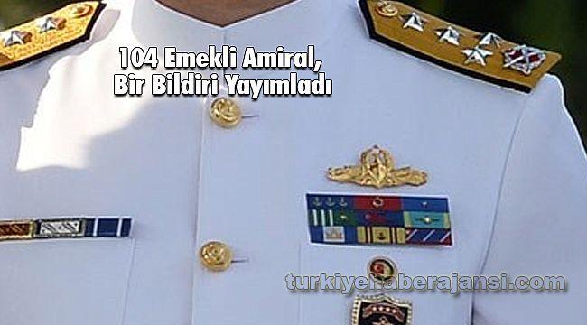 104 emekli amiral, Bir Bildiri Yayımladı