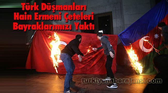 Türk Düşmanları Hain Ermeni Çeteleri Bayrağımızı Yaktı