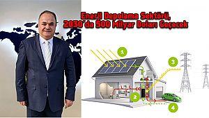 Enerji Depolama Sektörü, 2030'da 500 Milyar Doları Geçecek