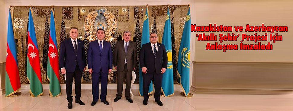 Kazakistan ve Azerbaycan 'Akıllı Şehir' Projesi İçin Anlaşma İmzaladı