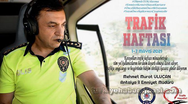 Müdür Ulucan'dan Trafik Haftası Kutlama Mesajı