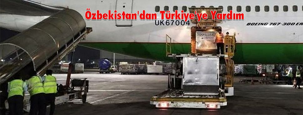 Özbekistan'dan Türkiye'ye Yardım