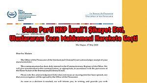 Solcu Parti HKP İsrail'i Şikayet Etti, Uluslararası Ceza Mahkemesi Harekete Geçti